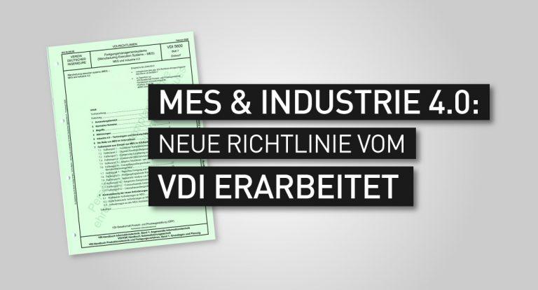 MES-Industrie-4-0-VDI-Richtlinie-5600-Blatt-7